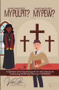 Who Moved My Pulpit?  Who Moved My Pew? E-Book